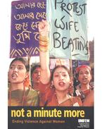 Not a Minute More - Ending Violence Against Women - JACOBS, GLORIA