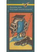 Híres angol-amerikai bűnperek - Jacta, Maximilian
