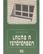 Lakás a tetőtérben - Jakab István