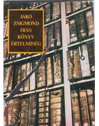 Írás, könyv, értelmiség - Jakó Zsigmond