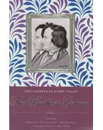 The Complete Illustrated Fairy Tales of the Brothers Grimm - Jakob Grimm, Wilhelm Grimm