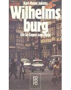 Wilhelmsburg – Ein Ja-Sager sagt Nein - JAKOBS, KARK-HEINZ