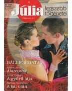 Júlia legszebb történetei 16. - Báli forgatag - James, Arlene, Graham, Lynne, McMahon, Barbara