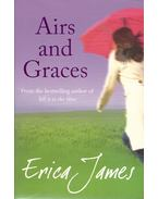 Airs and Graces - James, Erica
