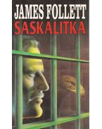 Saskalitka - James Follett
