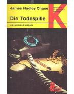 Die Todespille - James Hadley Chase