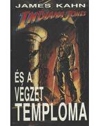 Indiana Jones és a Végzet Temploma - James Kahn