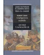 Bíró és esküdt / A kétperces szabály / A nehezebb út - James Patterson, Andrew Gross, Robert Crais, Lee Child