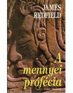 A mennyei prófécia - James Redfield