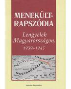 Menekült-rapszódia - Jan Stolarski (szerk.), Szenyán Erzsébet (szerk.)
