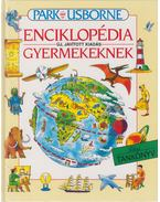 Park-Usborne enciklopédia gyermekeknek - Jane Elliott, Colin King