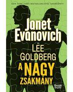 A nagy zsákmány - Janet Evanovich,  Lee Goldberg