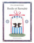 Basile et Barnabe - Janikovszky Éva