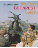 My Own Budapest - Janikovszky Éva