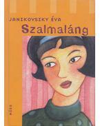 Szalmaláng - Janikovszky Éva
