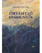 Örvénylő himnuszok - Jánosi Zoltán