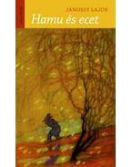 Hamu és ecet - Jánossy Lajos