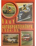 Nagy Autósportévkönyv 1994-95 - Jánosy Károly (szerk.), Ládonyi László, Misur Tamás
