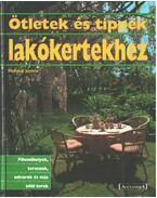 Ötletek és tippek lakókertekhez - Jantra, Helmut