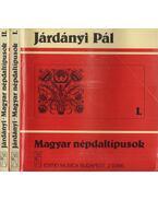 Magyar népdaltípusok I-II. kötet - Járdányi Pál