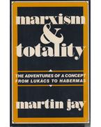 Marxism and Totality - JAY, MARTIN
