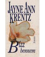 Bízz bennem - Jayne Ann Krentz