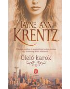 Ölelő karok - Jayne Ann Krentz