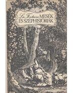Mesék és széphistóriák - Jean De La Fontaine