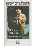 A kopasz énekesnő - Jean Genet, Ionesco, Eugéne, Weiss, Peter, Albee, Edward, Mrozek, Slawomir, Harold Pinter