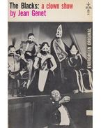 The Blacks: a clown show - Jean Genet