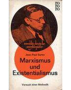 Marxismus und Existentialismus - Jean-Paul Sartre