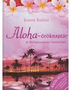 Aloha-öröknaptár - CD-vel - Jeanne Ruland