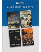 Vadmacskák / Suttogó szél / Üres szék / A villa - Jeffery Deaver, Ken Follett, Frederick Forsyth, Nora Roberts
