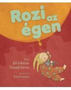 ROZI AZ ÉGEN - ÜKH 2010 - Jeli Viktória , Tasnádi István