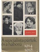 A szocialista pártok 1914-1918 - Jemnitz János