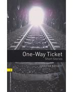 One-Way Ticket - Oxford Bookworms Library 1 - MP3 Pack - Jennifer Bassett