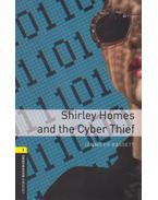 Shirley Homes And The Cyber Thief - Oxford Bookworms Library 1 - MP3 Pack - Jennifer Bassett