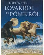 Történetek lovakról és pónikról - Jenny Oldfield