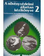 A növényvédelmi állattan kézikönyve 2. - Jermy Tibor, Balázs Klára