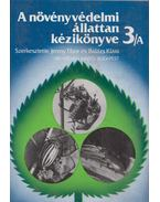 A növényvédelmi állattan kézikönyve 3/A - Jermy Tibor, Balázs Klára