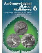 A növényvédelmi állattan kézikönyve 6. - Jermy Tibor, Balázs Klára