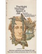 The Night Thoreau Spent in Jail - Jerome Lawrence, Robert E. Lee