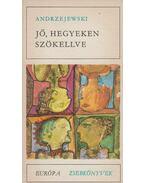 Jő, hegyeken szökellve - Jerzy Andrzejewski