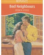Bad Neighbours - Jessica Steele