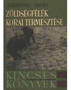Zöldségfélék korai termesztése - Jeszenszky Árpád