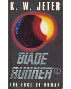 Blade Runner 2 - The Edge of Human - JETER, K.W.