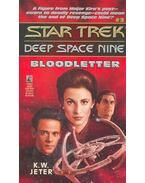 Star Trek – Deep Space Nine – Bloodletter - JETER, K.W.