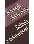 Ballada a nekifutásról - Jevtusenko, Jevgenyij