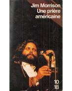 Une prière américaine et autres écrits - Jim Morrison