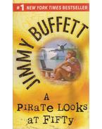 A Pirate Looks at Fifty - Jimmy Buffett